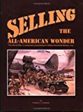 Selling the All-American Wonder, Frederic L. Coldwell, 091066725X