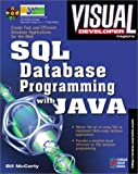 img - for Visual Developer SQL Database Programming with Java: Creating Fast, Efficient Database Applications for the Web book / textbook / text book