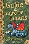 Guide des dragons tueurs : Par Harold le Barbare par Cowell