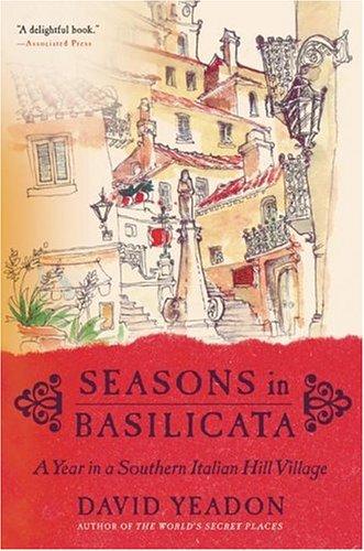 Read Online Seasons in Basilicata: A Year in a Southern Italian Hill Village pdf