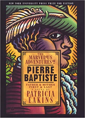 Image result for Patricia Eakins, The Marvelous Adventures of Pierre Baptiste: