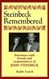 Steinbeck Remembered, Audry Lynch, 1564743268