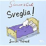 Simon's cat: sveglia!