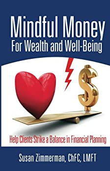 Mindful Money for Wealth and Well-Being by [Zimmerman, Susan]