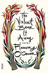 The Violent Bear It Away: A Novel (FSG Classics) Paperback