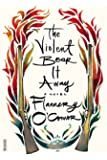 The Violent Bear It Away: A Novel (FSG Classics)