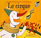 Le cirque (1CD audio)
