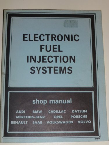 Electronic Fuel Injection Systems, 1970-1977: Shop Manual