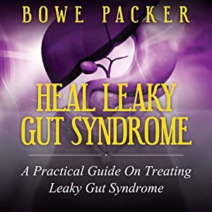Heal Leaky Gut Syndrome Audiobook