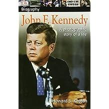 DK Biography: John F. Kennedy