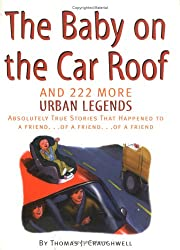 The Baby on the Car Roof and 222 More Urban Legends