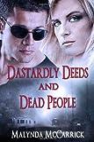 Dastardly Deeds and Dead People, Malynda McCarrick, 1497357853