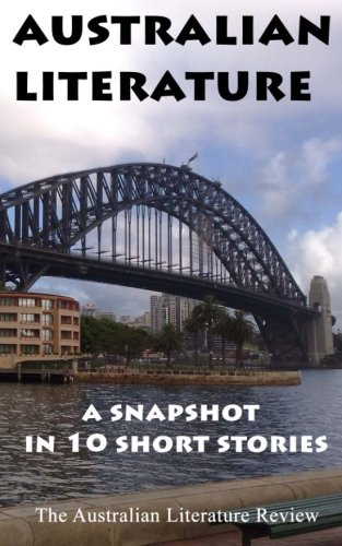 Read Online Australian Literature: A Snapshot in 10 Short Stories pdf