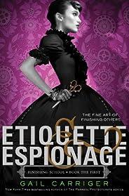 Etiquette & Espionage (Finishing School Series Boo