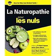 La Naturopathie pour les Nuls (French Edition)