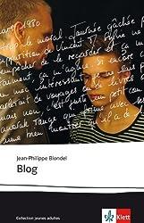 BLOG: Französische Lektüre für das 5. und 6. Lernjahr von Blondel, Jean-Philippe (2013) Broschiert