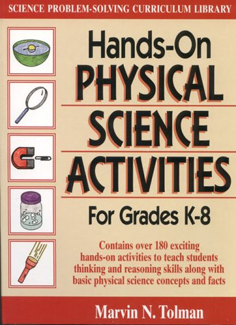 Physical Activity Lessons (Hands-On Physical Science Activities: for Grades K-8 (J-B Ed: Hands On))