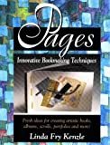 img - for Pages: Innovative Book Making Techniques book / textbook / text book