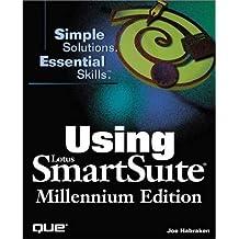 Using Lotus Smartsuite Millennium Edition (Using...) by Joe Habraken (1998-09-01)