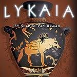 Lykaia: The Sophia Katsaros Series, Book 1 | Sharon Van Orman