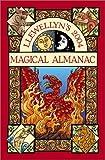 img - for 2004 Magical Almanac (Annuals - Magical Almanac) book / textbook / text book