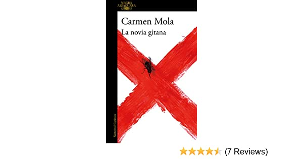 La novia gitana (Spanish Edition) - Kindle edition by Carmen Mola. Mystery, Thriller & Suspense Kindle eBooks @ Amazon.com.