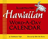 Hawaiian Word-A-Day Calendar (English and Hawaiian Edition)