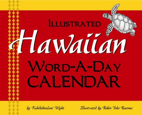 Hawaiian Word-A-Day Calendar (English and Hawaiian Edition)