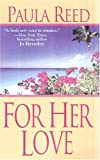 For Her Love, Paula Reed, 0821777246