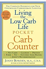Living the Low Carb Life Pocket Carb Counter: The Complete Reference for Your Controlled-Carbohydrate Lifestyle Paperback
