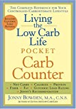Living the Low Carb Life Pocket Carb Counter, Jonny Bowden, 1402725094