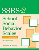 School Social Behavior Scales User's Guide, Second Edition