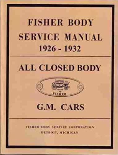 Fisher gm body service manual 1926 1932 gm fisher body amazon fisher gm body service manual 1926 1932 gm fisher body amazon books fandeluxe Gallery