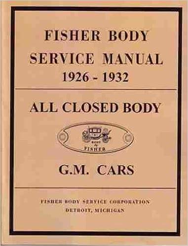 Oldsmobile fisher body gm factory repair shop manual for the years oldsmobile fisher body gm factory repair shop manual for the years 1926 1927 1928 1929 1930 1931 1932 olds gm fisher body oldsmobile olds amazon fandeluxe Choice Image