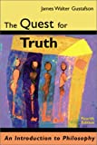 Quest for Truth : Introduction to Philosophy, Gustafson, 053600899X