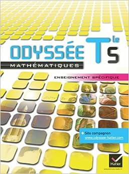 Descargar gratis Odyssée Maths Terminale S Enseignement Spécifique éd. 2012 - Manuel De L'élève (format Compact): Manuel De L'élève Format Compact Epub
