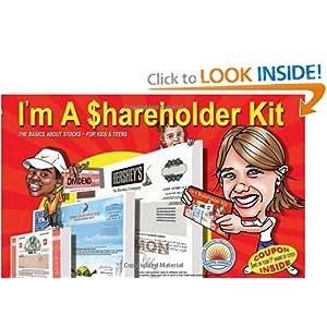 I'm A Shareholder Kit: The Basics About Stocks - For Kids/Teens Rick Roman