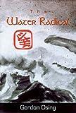 The Water Radical, Gordon Osing, 0916078493