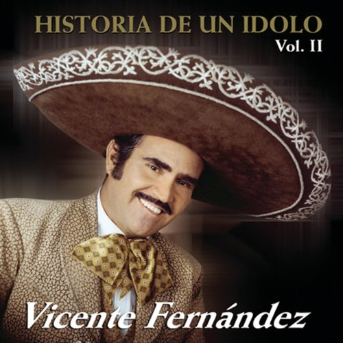 Historia De Un Idolo Vol.II