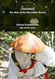 Shugendo: The Way of the Mountain Monks