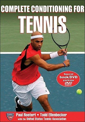 - Complete Conditioning for Tennis (Complete Conditioning for Sports Series)