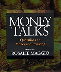 Money Talks: Quotations on Money and Investing