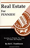 Real Estate for Pennies!, Ed C. Tomlinson, 0962677647