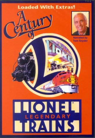 A Century of Legendary Lionel Trains ()
