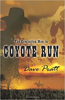 The Remington Man in Coyote Run