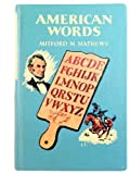 American Words, Mitford Mathews, 0529035502