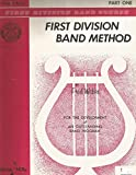 img - for First Division Band Method by Fred Weber. Eb Mellophone (Eb French Horn) B.1 book / textbook / text book
