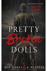 Pretty Broken Dolls Paperback