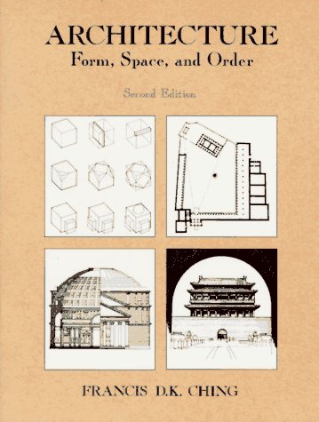 Architecture: Form; Space; & Order