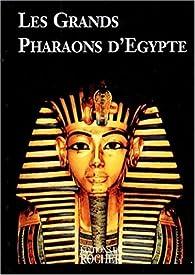 Les grands pharaons d egypte par Dominique Marie Joseph Henry